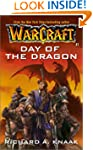 Warcraft: Day of the Dragon: Day of t...