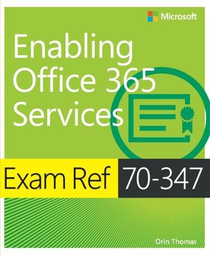 Exam Ref 70-347 Enabling Office 365 Services por Orin Thomas