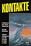 Kontakte - Roman Sander, Horst Pukallus, Michael K. Iwoleit