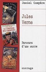 Jules Verne: Parcours d'une œuvre