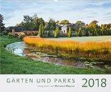 Gärten und Parks 2018 - Gartenkalender - Landschaftskalender (58 x 48): by Marianne Majerus