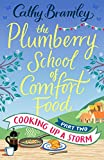 The Plumberry School of Comfort Food - Part Two: Cooking Up A Storm
