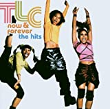 Songtexte von TLC - Now & Forever: The Hits