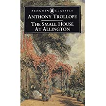 The Small House at Allington (Classics)