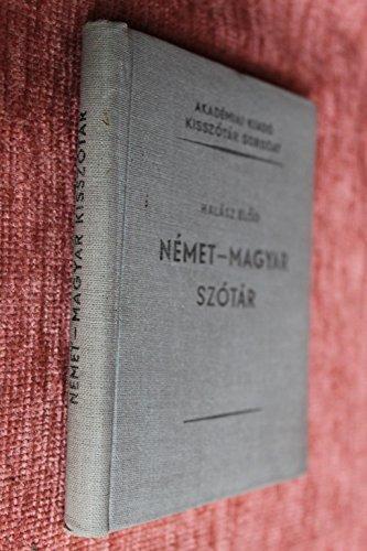 Ungarisch - Deutsches Wörterbuch (Magyar - Nemet Szotar)