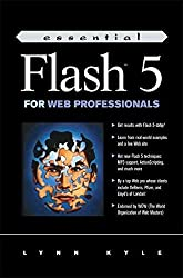 [(Essential Flash 5 for Web Professionals)] [By (author) Lynn Kyle] published on (December, 2000)