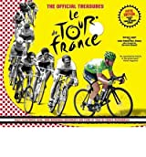 The Official Treasures of Le Tour De France by Laget, Serge ( AUTHOR ) May-10-2012 Paperback