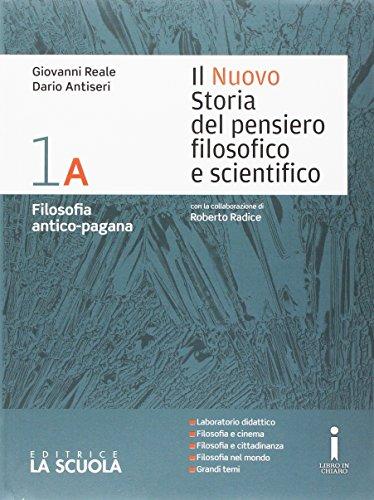 Il nuovo Storia del pensiero filosofico e scientifico. Vol. 1A-1B. Per i Licei. Con DVD-ROM. Con e-book. Con espansione online