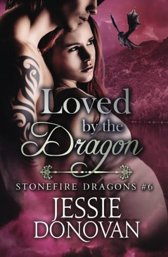 Loved by the Dragon: Volume 6 (Stonefire Dragons)