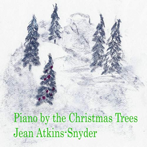Piano by the Christmas Trees [Explicit]