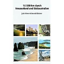 10.500 km durch Neuseeland und Südaustralien: Tipps, Tricks und Empfehlungen