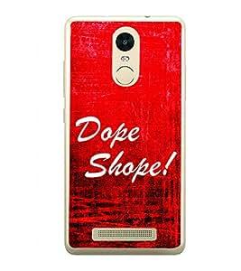 Dope Shope 2D Hard Polycarbonate Designer Back Case Cover for Xiaomi Redmi Note 3 :: Xiaomi Redmi Note 3 Pro :: Xiaomi Redmi Note 3 MediaTek