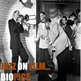 Jazz-on-film...-Biopics