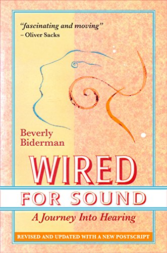 Wired For Sound: A Journey Into Hearing (2016 Edition: revised and updated, with a new postscript) (English Edition) - Taube Stand