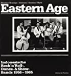 Eastern Age: Indonesische Rock'n'Roll...
