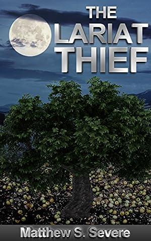 The Lariat Thief
