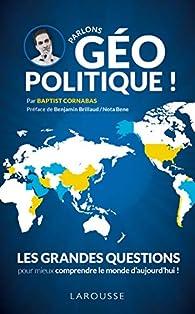 Parlons géopolitique ! par Baptist Cornabas