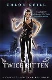 Twice Bitten: A Chicagoland Vampires Novel (Chicagoland Vampires Series)