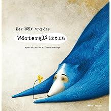 Der Bär und das Wörterglitzern (German Edition)
