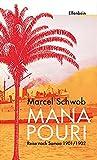 Manapouri: Reise nach Samoa 1901/1902 - Marcel Schwob