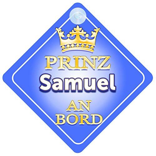 Prinz Samuel An Bord mit Krone Personalisierte Autokennzeichen Neues Baby Junge / Kind Geschenk / Präsentieren / Baby on Board / Autoschild …