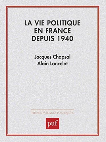 La Vie politique en France depuis 1940