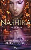 3. Les royaumes de Nashira - Le Sacrifice (3)