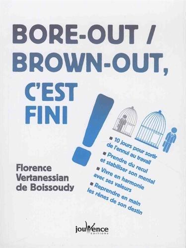 Bore-out / brown-out, c'est fini ! par