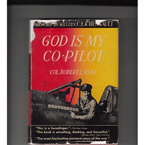 God is My Co-Pilot, by Col. Scott, (in dust