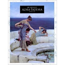 Sir Lawrence Alma-Tadema (Pre-Raphaelite painters series) by Russell Ash (1989-10-16)