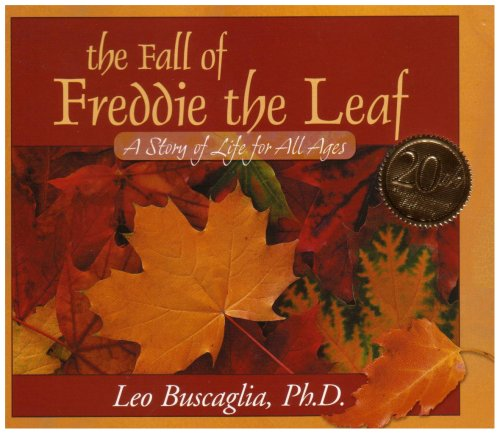 The Fall of Freddie the Leaf: A Story of Life for All Ages por Leo Buscaglia