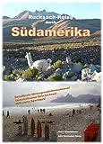 Rucksack-Reise durch Südamerika