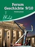 Forum Geschichte - Niedersachsen: 9./10. Schuljahr - Vom Kaiserreich bis zur Gegenwart: Schülerbuch