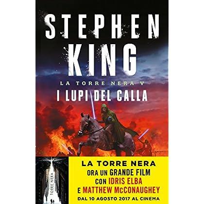 I Lupi Del Calla - La Torre Nera V