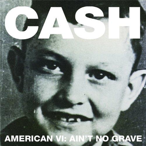 Ain't No Grave (Album Version)