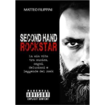 Second Hand Rockstar (Italian Edition)