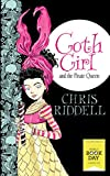 Goth Girl and the Pirate Queen by Chris Riddell
