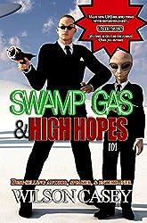 Swamp Gas & High Hopes 101 (English Edition)