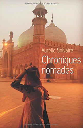 Chroniques nomades por Aurélie Salvaire