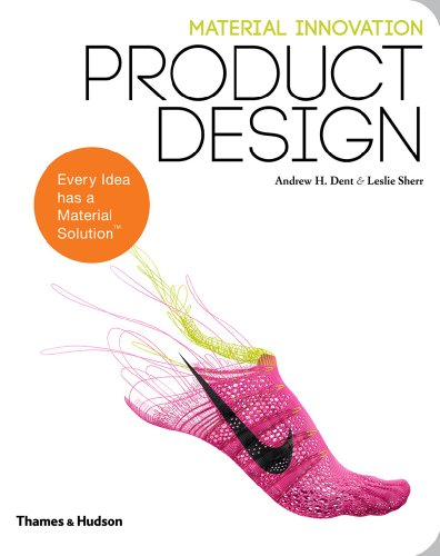 Material Innovation: Product Design por Andrew H. Dent