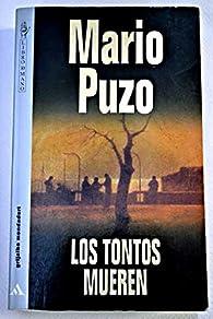 Los tontos mueren par Mario Puzo