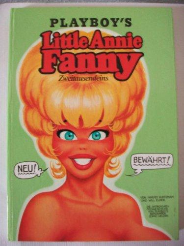 Playboy's Little Annie Fanny. Die Satirischen Missgeschicke von Playboys berhmter Comic Heldin. [Erschienen im Playboy Magazin, von 1963-1971]