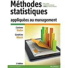 Méthodes statistiques appliquées au management 2e édition : Livre + eText + plateforme e-learning MyMathLab version française