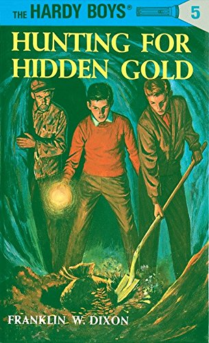 Hardy Boys 05: Hunting for Hidden Gold (The Hardy Boys, Band 5)