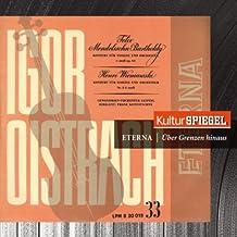 Mendelssohn: Symphony No. 3, Op. 56 & Concerto for Violin and Orchestra, Op. 64 (KulturSpiegel - Eterna - Über Grenzen Hinaus)