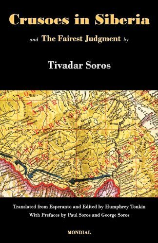 Crusoes in Siberia. The Fairest Judgment by Tivadar Soros (2011-06-06)