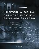 Historia de la ciencia ficción, de James Cameron (Volúmenes independientes)