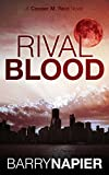 Rival Blood (Cooper M. Reid Book 2)