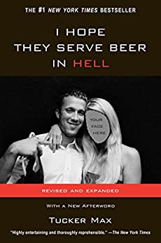 I Hope They Serve Beer In Hell von [Max, Tucker]