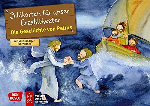 Die Geschichte von Petrus. Kamishibai Bildkartenset.: Entdecken - Erzählen - Begreifen: Kinderbibelgeschichten. (Bibelgeschichten für unser Erzähltheater)